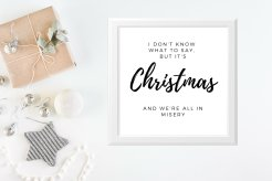 Christmas in Misery Print - Just $12 - Click to get one for your holiday decor now!