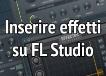 Effetti su FL Studio