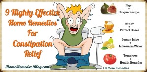 9 Most Used Home Remedies For Fast Constipation Relief
