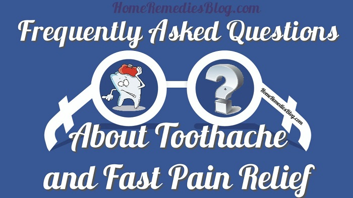 Frequently Asked Questions About Toothache