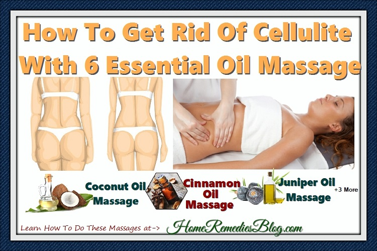 How to get rid of cellulite with 6 essential oil massage