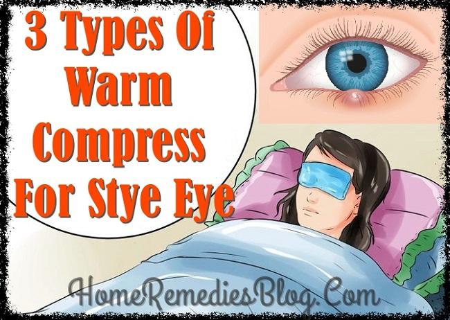Stye Sty Treatment 3 Types Of Warm Compress For Stye On Eyelid