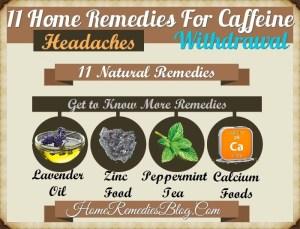 11 Home Remedies For Caffeine Withdrawal & Headaches