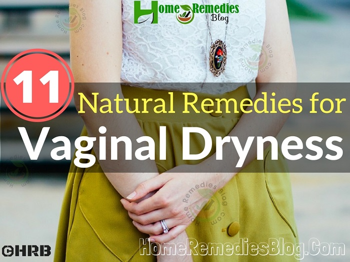 Top 11 Natural Remedies for Vaginal Dryness