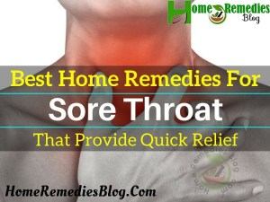 15 Healing Sore Throat Remedies That Provide Quick Relief