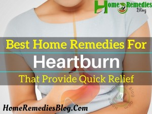 Best Natural Remedies for Heartburn That Provide Quick Relief