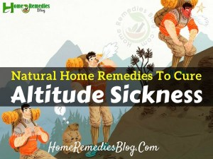 15 Home Remedies For Altitude Sickness and Prevention Tips