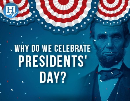 Why Do We Celebrate Presidents' Day? Lessons for Every ...