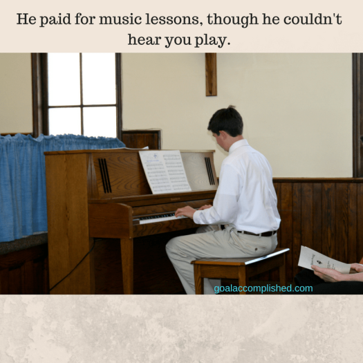 "Father's Day tribute: Picture shows young man playing the piano. Text reads, ""He paid for music lessons, though he couldn't hear you play."