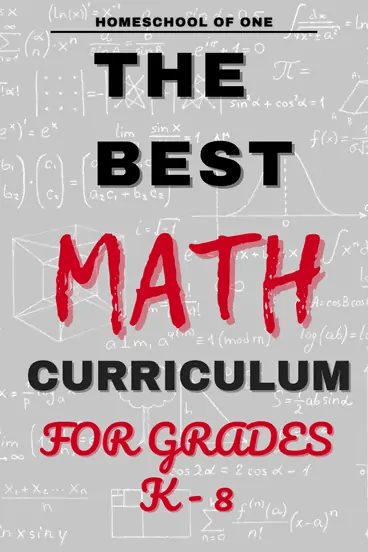 the best math curriculum for grades k-8 perfect for homeschool