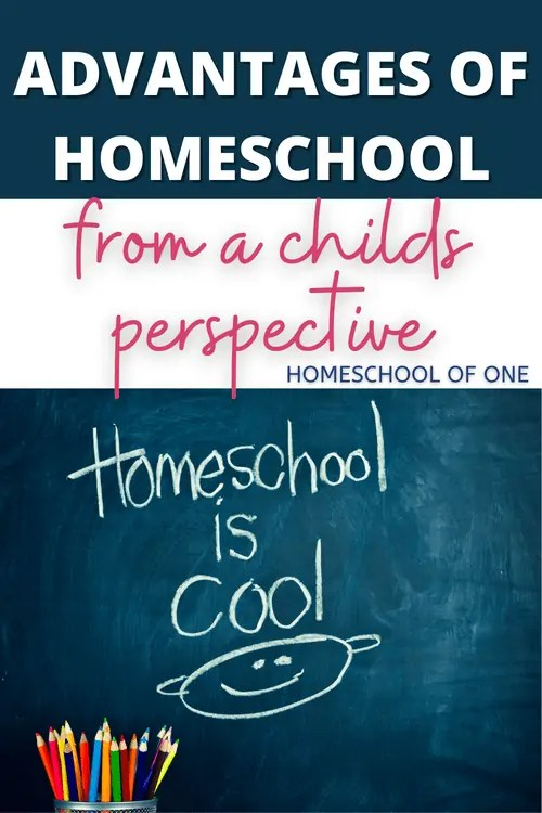 Advantages of homeschool from a childs perspective#homeschool