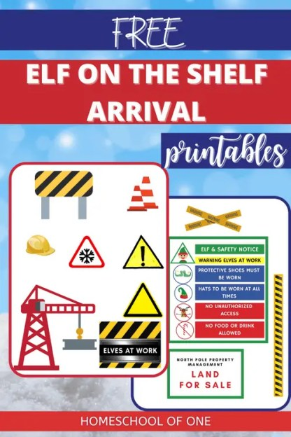 Elf on the Shelf Arrival ideas with these free construction zone free printables