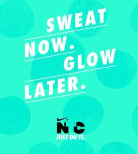 Sweat Now Glow Later