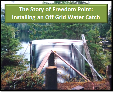 Superior The Story Of Freedom Point: Off Grid Water Catch System