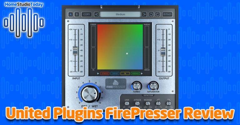 United Plugins FirePresser Review