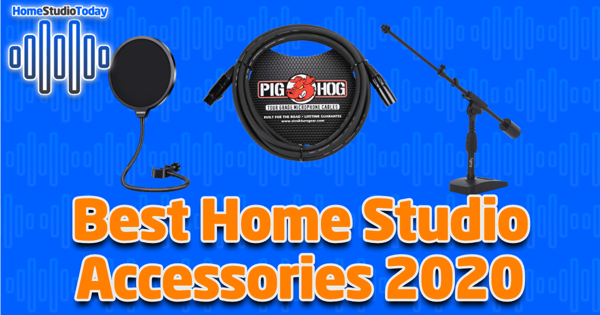Best Home Studio Accessories 2020 featured image