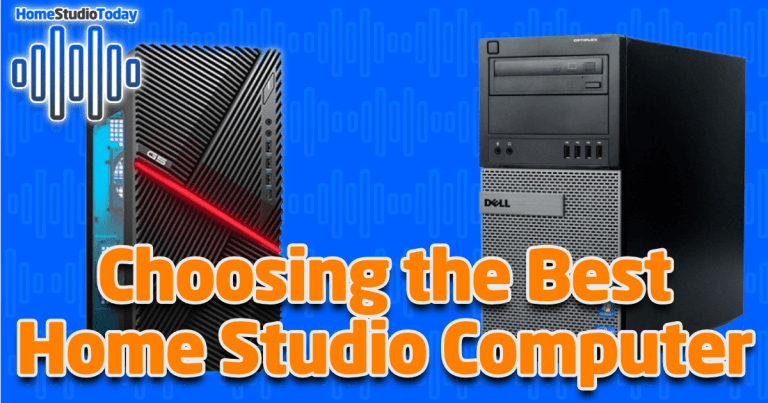 Choosing the Best Home Studio Computer