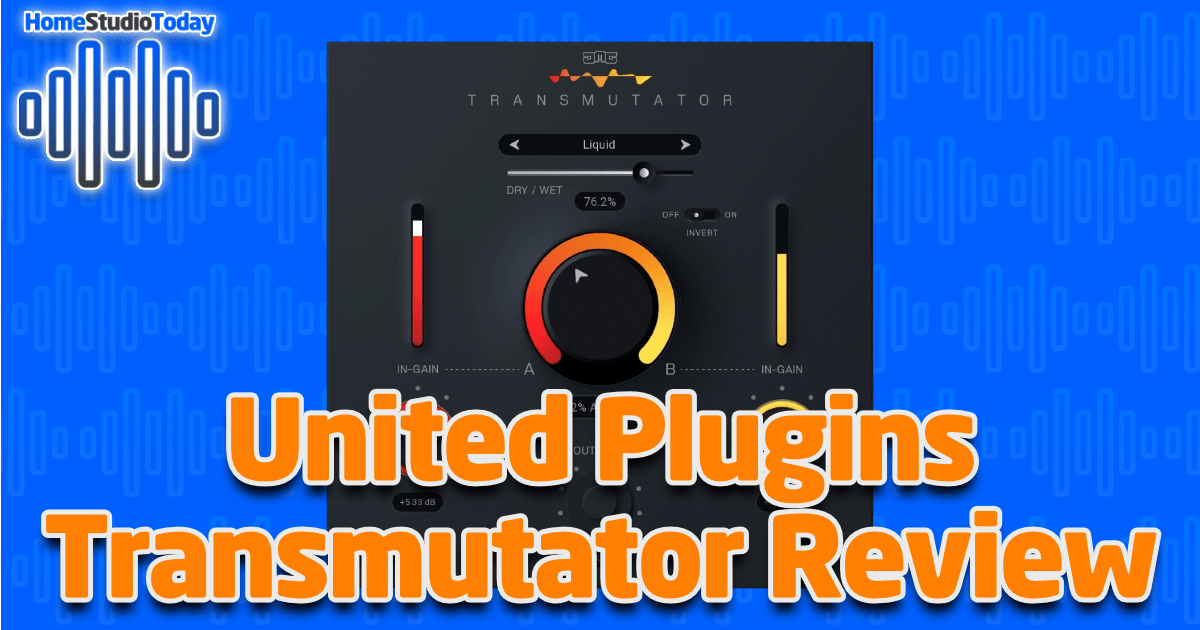 United Plugins Transmutator Review featured image