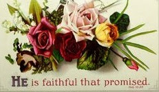 he is faithful that promised
