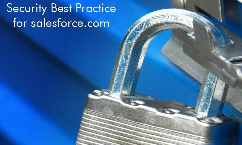 Security: Learn the Best Practices for Salesforce Security