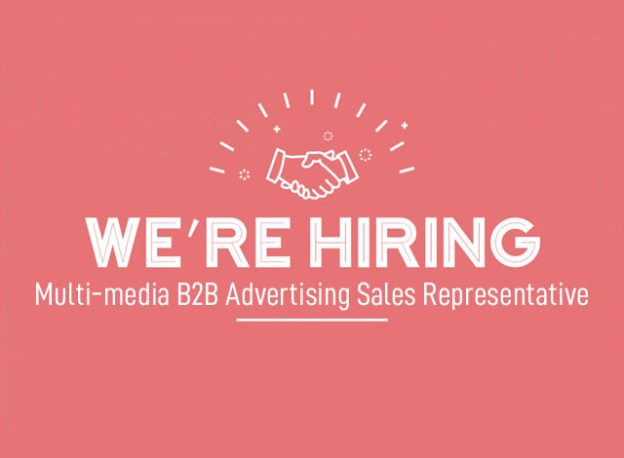 We're Hiring Multi-media B2B Advertising Sales Representative