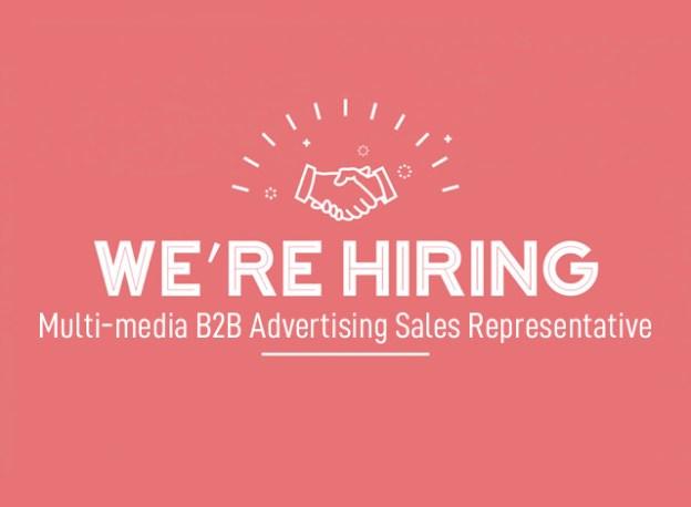 We're Hiring Multi-media B2B Advertising Sales Representative