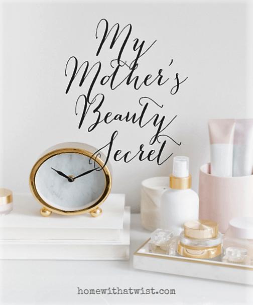 My Mother's Beauty Secret