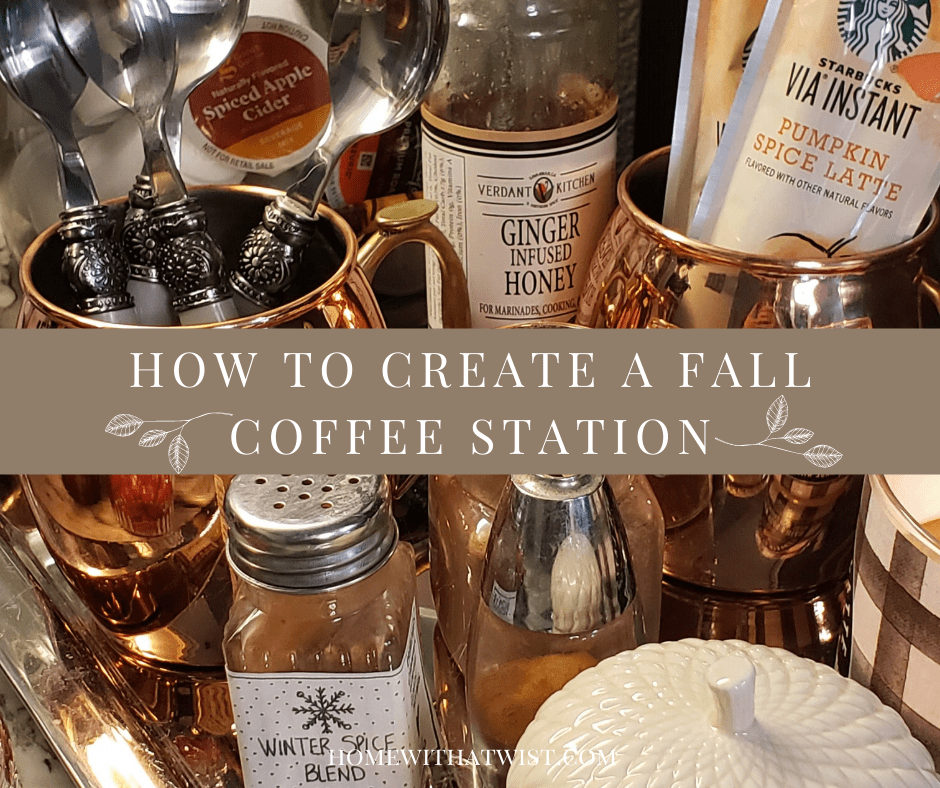 How to Create A Fall Coffee Station