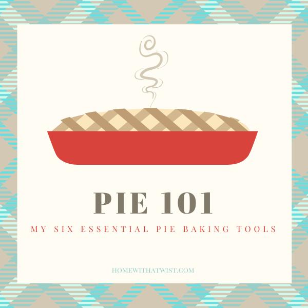 Pie 101: My Six Essential Pie Baking Tools