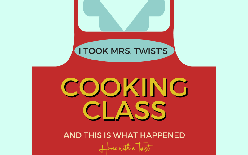 I Took Mrs. Twist's Cooking Class & This Is What Happened