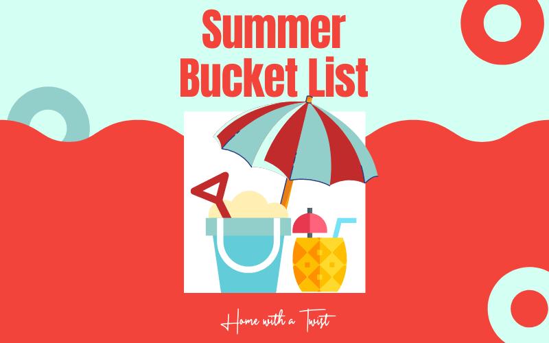 Summer Bucket List – Free Printable