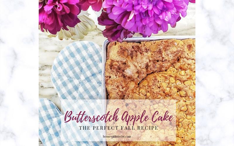 The Perfect Fall Recipe – Butterscotch Apple Cake