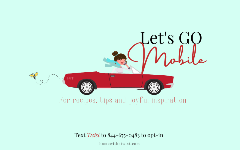 Home with a Twist – Exclusive Let's Go Mobile Text Club