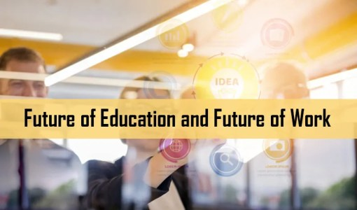 Future of Education and Future of Work