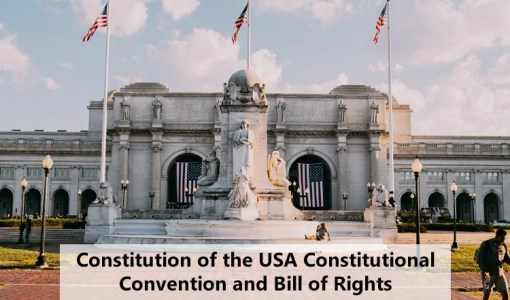 Constitution of the USA Constitutional Convention and Bill of Rights