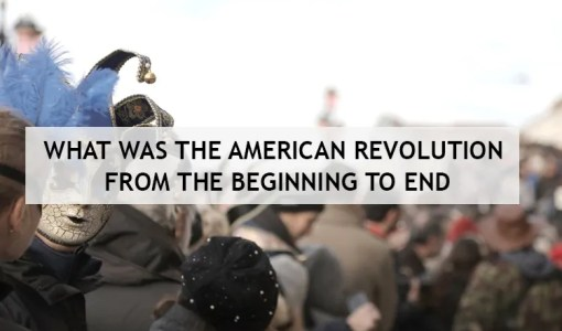 What-was-the-American-Revolution-From-the-Beginning-to-End