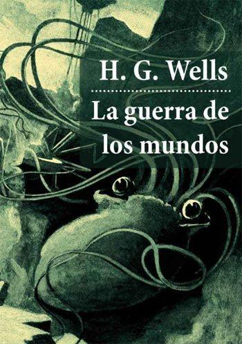 H.G. Wells La Guerra de los mundos