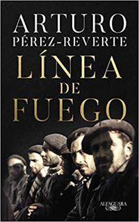 Línea de fuego, por Arturo Pérez Reverte