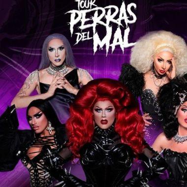 Tour perras del mal espectáculo drag