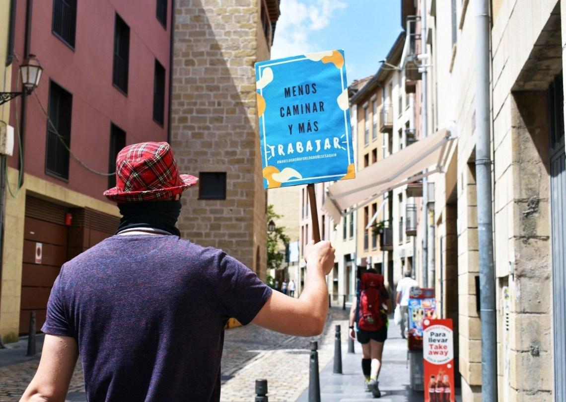 9. 'Menos caminar y más trabajar': Protestan contra el Camino de Santiago en Logroño