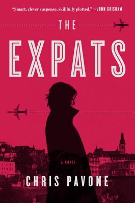 Cover of The Expats by Chris Pavone