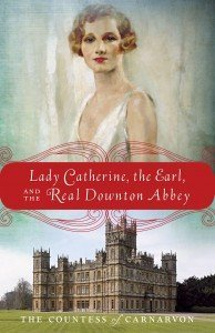 Book cover to Lady Catherine, the Earl and the Read Downtown Abbey book