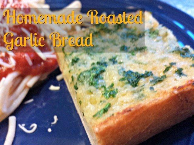 Homemade roasted garlic bread recipe
