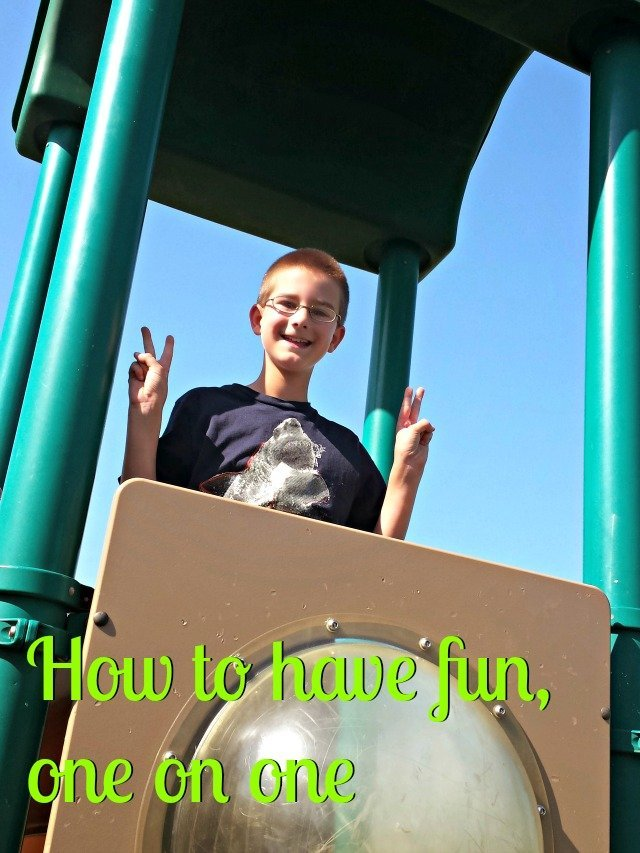How to have fun, one on one with your child