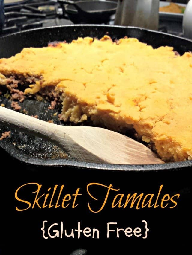 Easy weeknight ground beef tamale skillet recipe - gluten free, too!
