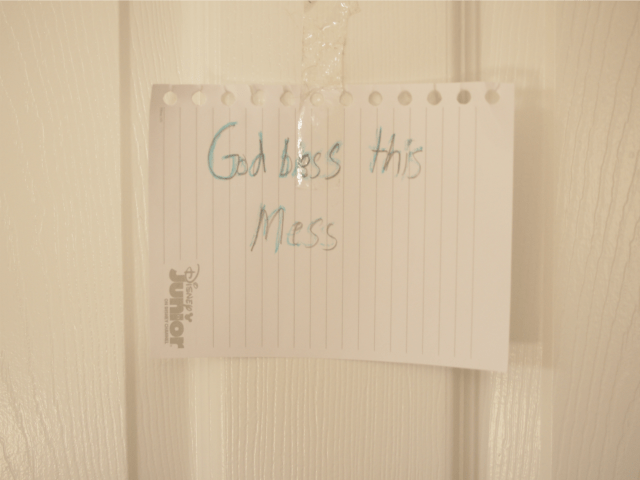 God Bless this mess sign