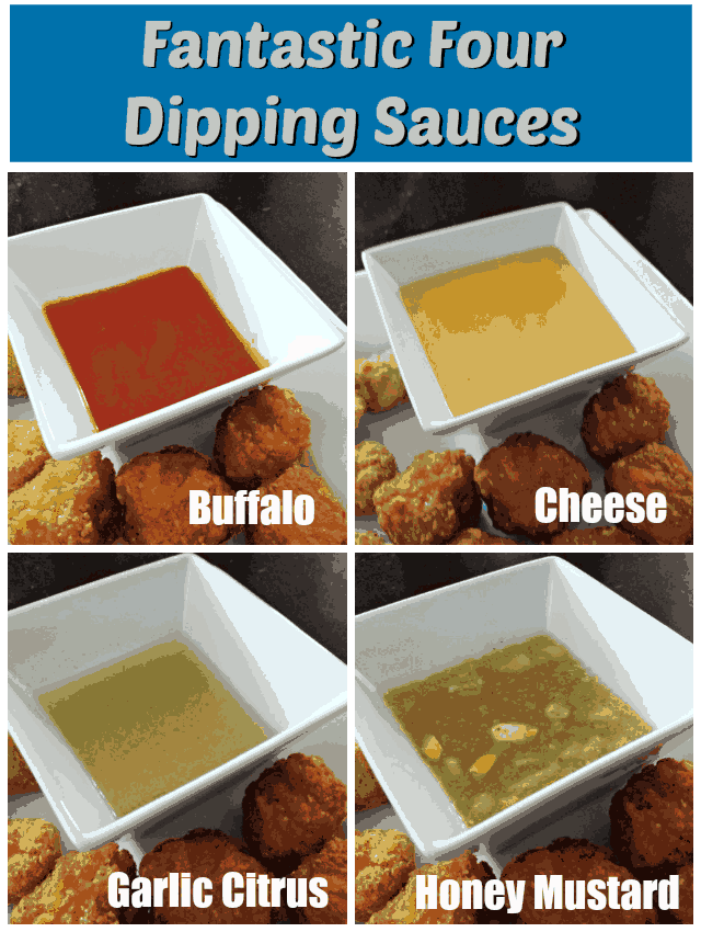 Four appetizer dipping sauces, perfect for chicken wings and so many more uses. These recipes are easy to make and create a great variety for entertaining. Cheese sauce, buffalo hot sauce, garlic citrus, and honey mustard round out the flavors that are kid friendly and great for grown up palates, too!
