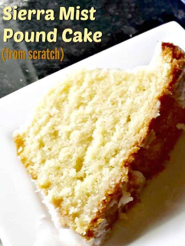 Homemade sierra mist pound cake