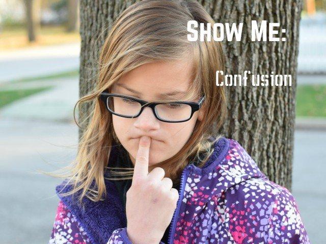 Show me confusion