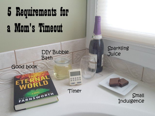 5 requirements to enjoy a mom's timeout